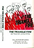 img - for The Triangle Fire, as told by Leon Stein (Collector, 1939) book / textbook / text book