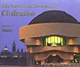 img - for The Canadian Museum of Civilization: Third Edition book / textbook / text book