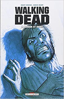 Walking Dead  tome 4 - Amour et Mort 51t2UXOXlBL._SY344_BO1,204,203,200_