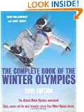 The Complete Book of the Winter Olympics: 2010 Edition (Complete Book of the Olympics)