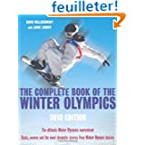 The Complete Book of the Winter Olympics: 2010 Edition