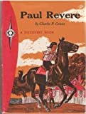 Paul Revere: Rider for Liberty (0811662829) by Charles P. Graves