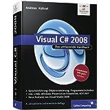 """Visual C# 2008: Das umfassende Handbuch (Galileo Computing)von """"Andreas K�hnel"""""""