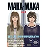 "Maka-Maka, Volume 1: Sex, Life, and Communication [With Double-Sided Poster]von ""Kishi Torajiro"""