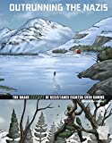 img - for Outrunning the Nazis: The Brave Escape of Resistance Fighter Sven Somme (Great Escapes of World War II) book / textbook / text book