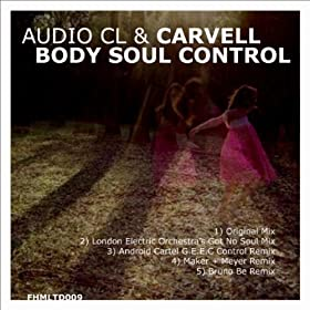 Body Soul Control (Android Cartel's G.E.E.C Control Mix)