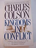 Kingdoms in Conflict (0061040029) by Colson, Charles