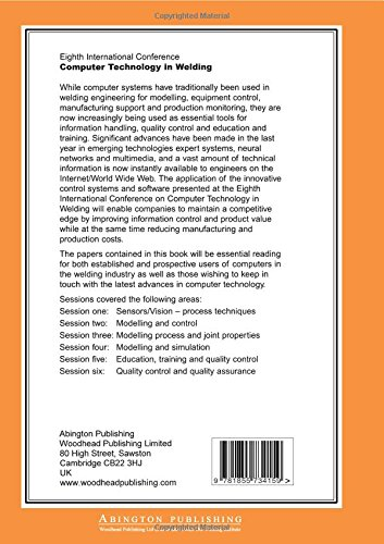 Computer Technology in Welding: Eighth International Conference: International Conference 8th (Woodhead Publishing Series in Welding and Other Joining Technologies)