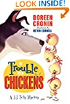 The Trouble with Chickens: A J.J. Tul...