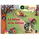 Le lièvre et la tortue (+ CD audio)