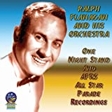 echange, troc Ralph Flanagan - One Night Stand & Afrs All Star Parade Recordings