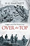 Over the Top (Volume 2 of 3) (EasyRead Super Large 24pt Edition): A diggers story of the Western Front