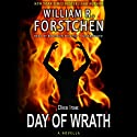 Day of Wrath Audiobook by William R. Forstchen Narrated by Bronson Pinchot