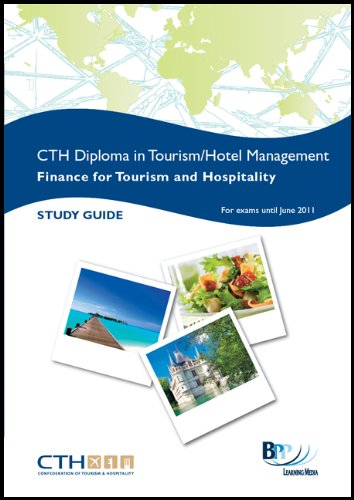 Confederation of Tourism and Hospitality (CTH) - Hospitality Finance: Study Text