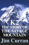 K2: The Story Of The Savage Mountain...