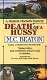 Death of a Hussy (Hamish Macbeth Mysteries, No. 5)