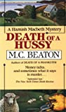 Death of a Hussy (Hamish Macbeth Mysteries, No. 5)