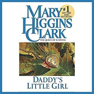 Daddy's Little Girl | [Mary Higgins Clark]