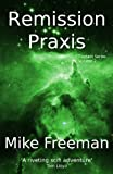 Remission Praxis (Contact Book 2) (English Edition)
