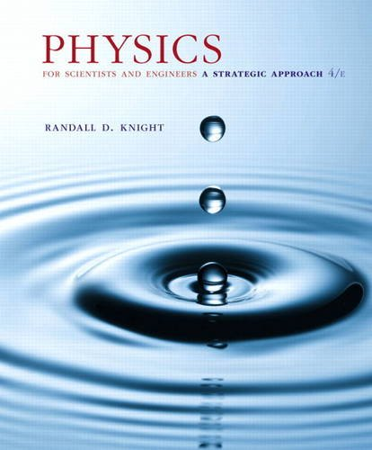 Physics For Scientists And Engineers A Strategic Approach Third Edition Solutions Manual