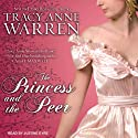 The Princess and the Peer: Princess Brides Series, Book 1