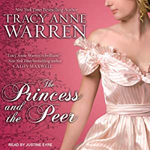 The Princess and the Peer: Princess Brides Series, Book 1 | [Tracy Anne Warren]