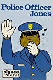 img - for Police Officer Jones (Signed English) book / textbook / text book