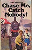 Chase Me, Catch Nobody (Dragon Books)