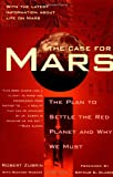 Robert Zubrin The Case for Mars