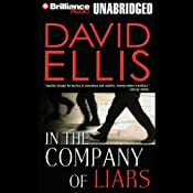 In the Company of Liars | [David Ellis]