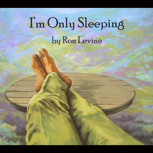 Ron Levine - Im Only Sleeping