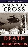 Death in a Tenured Position (Kate Fansler Novels) (0345340418) by Cross, Amanda