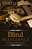 Blind Allegiance (Viking Romance) (The Blind Series)