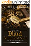 Blind Allegiance (Viking Romance) (The Blind Series Book 1)