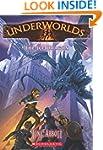 Underworlds #4: The Ice Dragon