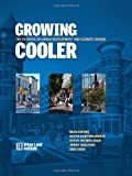 img - for Growing Cooler: The Evidence on Urban Development and Climate Change book / textbook / text book