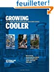 Growing Cooler: The Evidence on Urban...