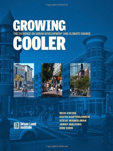 Growing Cooler: The Evidence on Urban Development and...