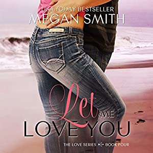Let Me Love You Audiobook