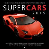 Supercars 2015: 16-Month Calendar including September 2014 through December 2015
