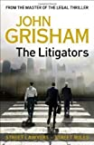 John Grisham The Litigators by Grisham, John (2011)