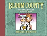 Bloom County: The Complete Library Volume 3 Limited Signed Edition (The Bloom County Library) (1600108180) by Breathed, Berke