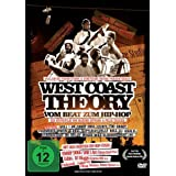 "West Coast Theory - Vom Beat zum Hip-Hopvon ""Snoop Dogg"""