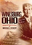 Image of Winesburg, Ohio (Annotated) by Sherwood Anderson: Introduction, Notes & Lessons by  Michael Segedy