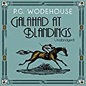 Galahad at Blandings Audiobook by P. G. Wodehouse Narrated by Jeremy Sinden