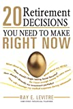 img - for 20 Retirement Decisions You Need to Make Right Now book / textbook / text book