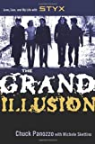 Chuck Panozzo The Grand Illusion: The Personal Journey of STYX Rocker Chuck Panozzo