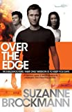 Over the Edge. Suzanne Brockmann (Troubleshooters 2)