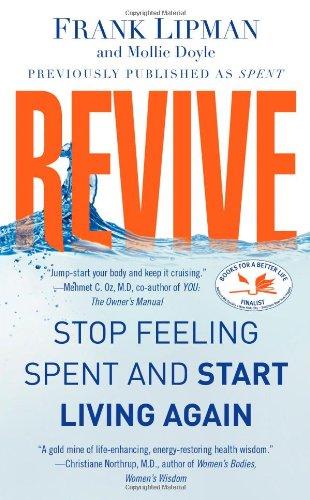 Revive: Stop Feeling Spent and Start Living Again