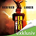 Vergelte! (       ungekürzt) von Siegfried Langer Gesprochen von: Heiko Grauel